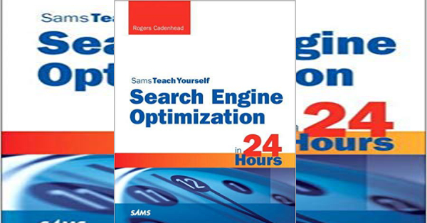 SEO in 24 Hours Book by Rogers Cadenhead